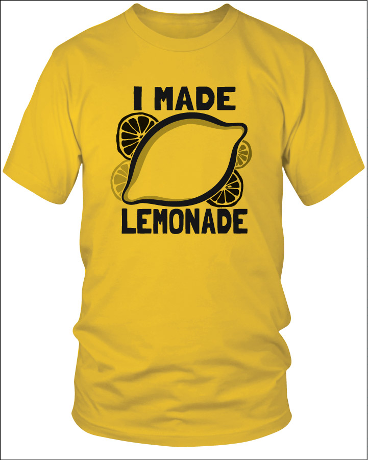 Mens I Made Lemonade Tee